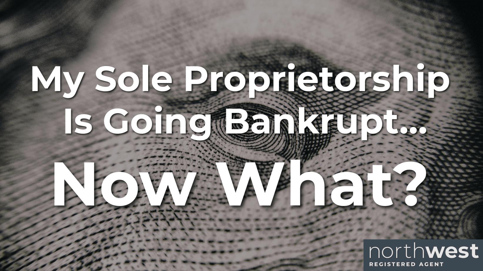 Sole Proprietorship Bankruptcy