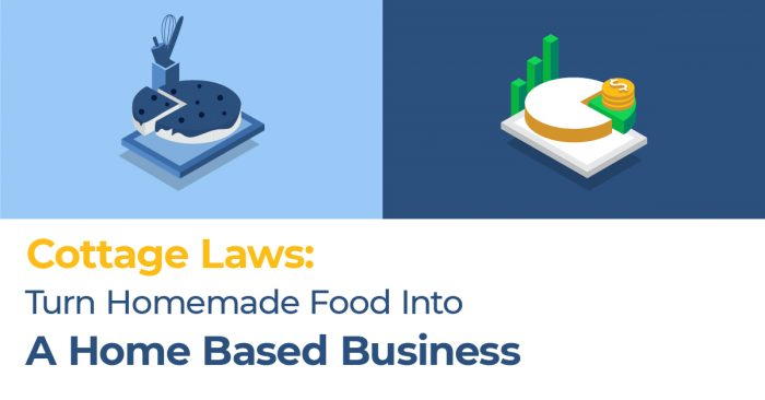 Cottage Laws Homemade Food Home Based Business